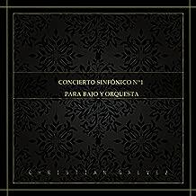 Concierto Sinfonico No. 1 Para Bajo y Orquesta