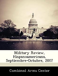 Military Review, Hispanoamericana, Septiembre-Octubre, 2007