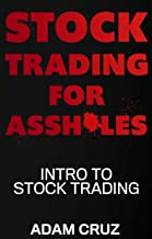 Stock Trading for Assholes: Intro to Stock Trading