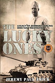 The Lucky Ones: The Legacy of Norbert Gerling WWII Tank Destroyer