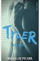 TYLER EPISODE 1 : UNE ROMANCE NEW ADULT Format Kindle