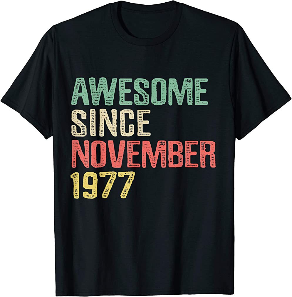 Awesome Since November 1977 42 Years Old 42nd Birthday Gift T-shirt