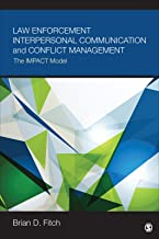 Download Law Enforcement Interpersonal Communication and Conflict Management: The IMPACT Model PDF