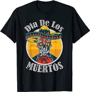 Dia De Los Muertos Day Of The Dead Skull Costume Halloween T-Shirt