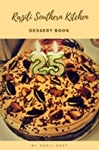Razili Southern Kitchen Dessert Book (English Edition)