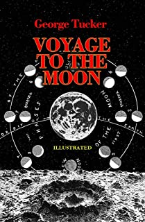 A Voyage to the Moon Illustrated