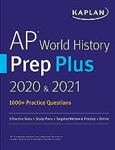 AP World History Modern Prep Plus 2020 & 2021: 6 Practice Tests + Study Plans + Targeted Review & Practice + Online (Kaplan Test Prep)