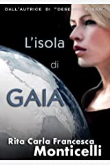 L'isola di Gaia (Aurora Vol. 2) Formato Kindle