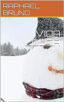VIDA LOUCA (SEGUNDA Livro 2)