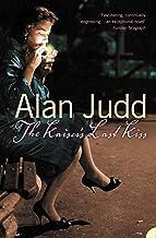 10 Mejor Alan Judd The Kaiser's Last Kiss de 2020 – Mejor valorados y revisados