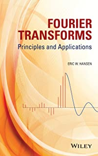 Fourier Transforms: Principles and Applications