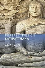 Perspectives on Satipatthana