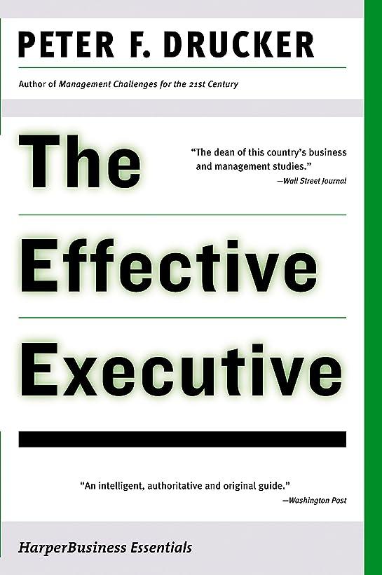 パワーフットボールことわざThe Effective Executive: The Definitive Guide to Getting the Right Things Done (Harperbusiness Essentials) (English Edition)