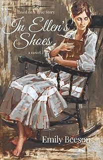 In Ellen's Shoes: Based on the true story of Ellen Breakell and Alexander Neibaur