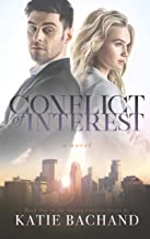 Conflict of Interest: A sexy romantic comedy about friendship and finding unexpected love. (Taking Chances Book 1)