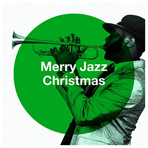 Merry Jazz Christmas von Jazz Me Up, Jazz Instrumentals, Christmas Jazz