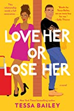 Love Her or Lose Her: A Novel (Hot & Hammered Book 3)