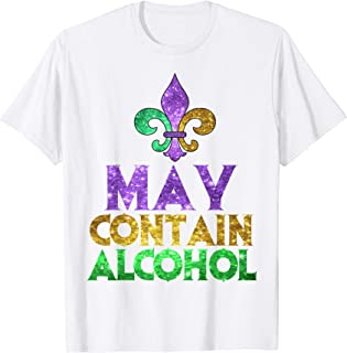 May Contain Alcohol Shirt | Cute Mardi Gras Party Funny Gift