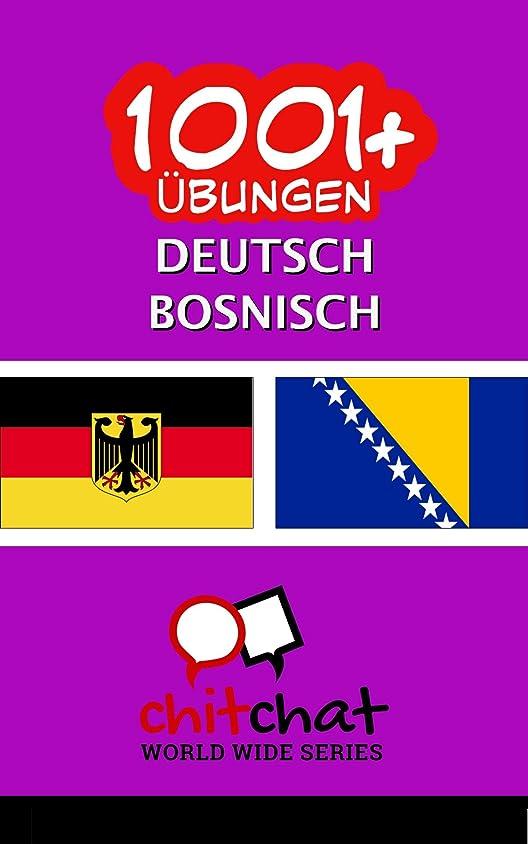 六月機会パウダー1001+ übungen Deutsch - Bosnisch (German Edition)