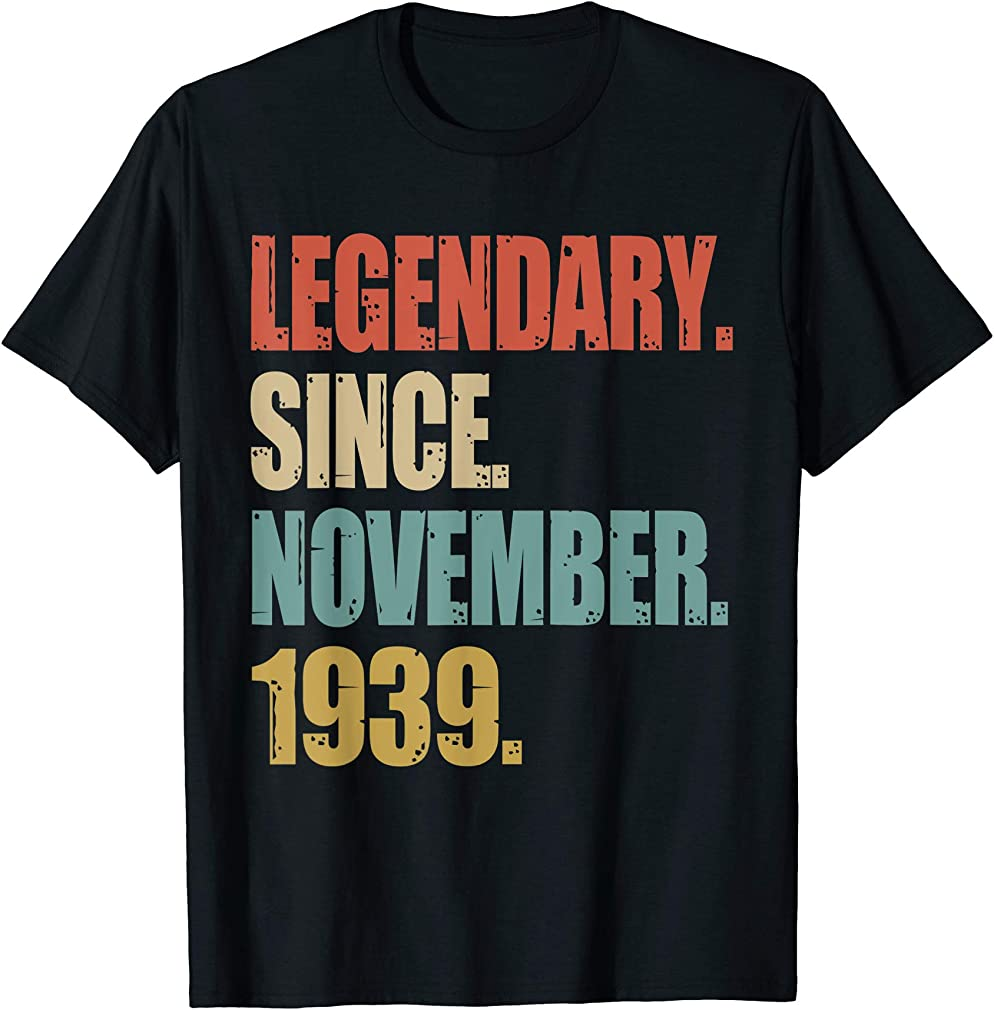 80th Birthday Gifts Retro Legendary Since November 1939 T-shirt