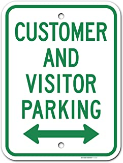 """Customer and Visitor Parking Sign with Arrow, Made Out of .040 Rust-Free Aluminum, 12"""" x 16"""", Indoor/Outdoor Use, UV Prote..."""