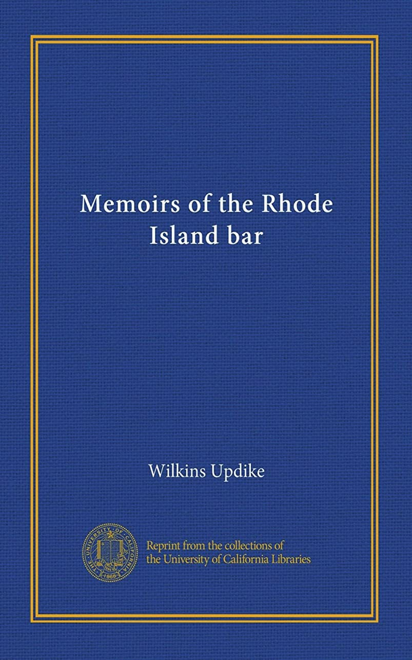 個人ペストの間でMemoirs of the Rhode Island bar