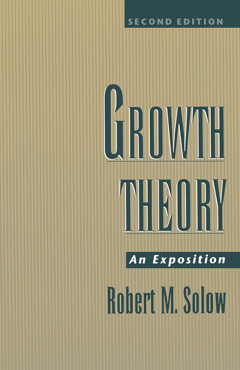 説得力のある無能広くGrowth Theory: An Exposition