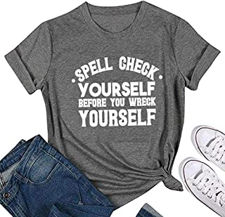 Women Spell Check Yourself Before You Wreck Yourself Letter Print Tops Short Sleeve Tee Graphic Novelty T-Shirt