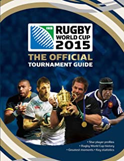 IRB Rugby World Cup 2015: The Official Tournament Guide