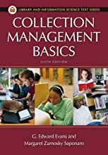 Collection Management Basics (Library and Information Science Text Series)