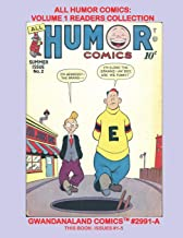 All Humor Comics: Volume 1 Readers Collection: Gwandanaland Comics #2991-A: Economical Black & White Version - The Hilarit...