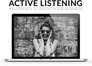 Active Listening: 4 Elements to Boost Your Business!