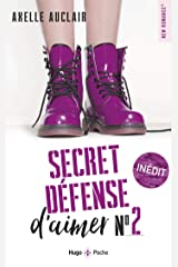 Secret défense d'aimer - tome 2 Format Kindle