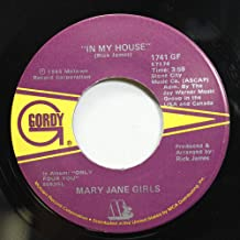 MARY JANE GIRLS 45 RPM IN MY HOUSE / IN MY HOUSE (Instrumental)