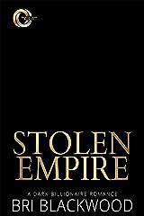 Stolen Empire : A Dark Billionaire Romance (Broken Cross Book 6) Kindle Edition