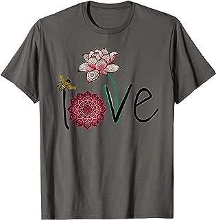 Namaste Love bee lotus yoga woman shirt, flower mom t-shirt