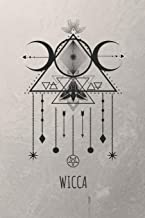 Wicca: Pagan Lined Notebook For Beautiful Witches and Warlocks (6