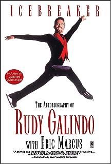 Icebreaker: The Autobiography of Rudy Galindo