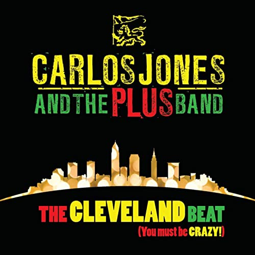 Cleveland Beat by Carlos Jones & The Plus Band on Amazon