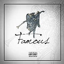 Famous [Explicit]