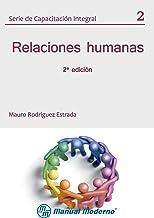 Serie de capacitación integral Vol. 2 2ª edición. Relaciones humanas