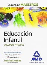 Cuerpo de Maestros Educación Infantil. Volumen Práctico (Maestros 2015)