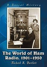 The World of Ham Radio 1901-1950: A Social History