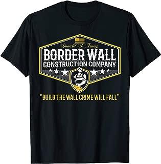 USA Donald Trump Border Wall Construction Co  T-Shirt