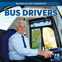 Bus Drivers (Helpers in Our Community)