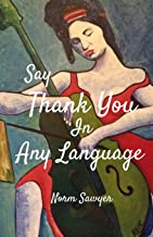 Say Thank You in Any Language: 2