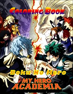 boku no hero, My Hero Academia Coloring Book: new high-quality illustrations for Otaku With Blank Paper for Drawing, Doodl...