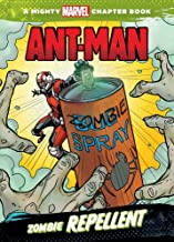 Zombie Repellent (Mighty Marvel Chapter Books: Ant-Man)