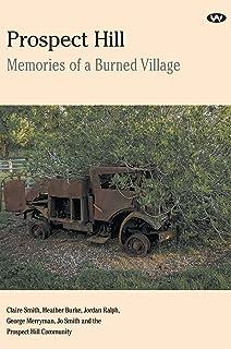 Prospect Hill: Memories of a burned village