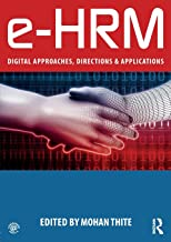 e-HRM: Digital Approaches, Directions & Applications